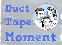 Duct Tape Moment Badge